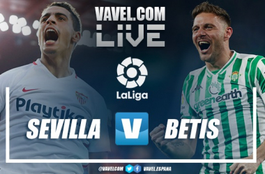 Sevilla vs Betis en VAVEL | Imagen: VAVEL.com