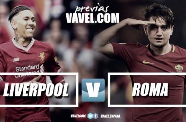 Previa Liverpool - Roma: gladiadores a la conquista de Anfield