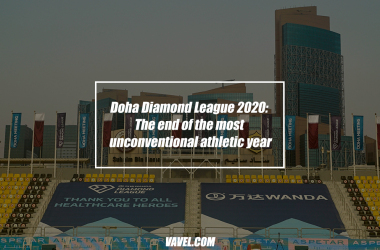 Doha Diamond League 2020: The end of the most unconventional athletic year