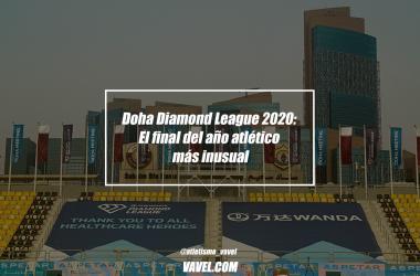 Doha Diamond League 2020: El final del año atlético más inusual