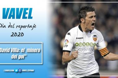 David Villa, el minero del gol