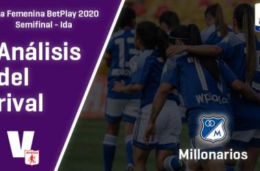 América de Cali, análisis del rival: Millonarios (Semifinal - ida, Liga Femenina 2020)