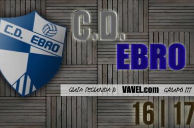 Guía VAVEL CD Ebro 2016/17