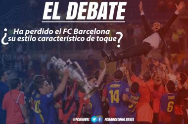 El debate: ¿ha perdido el FC Barcelona su característico estilo de toque? | Fotomontaje: Javier Jábega VAVEL
