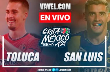 Resumen y goles: Toluca 1-2 Atlético San Luis en Liga MX 2021