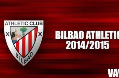 Temporada del Bilbao Athletic 2014-2015, en VAVEL