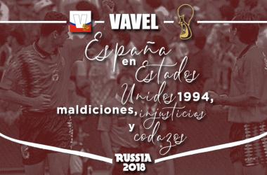 España en E.E.U.U. 1994: maldiciones, injusticias y codazos. | Motaje: Santiago Arxé Carbona (VAVEL)