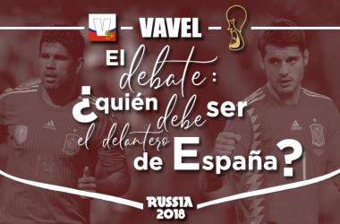 El debate: ¿quién debe ser el delantero de España?