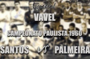 Campeonato Paulista 1960: Após um ano, Pelé se vingou e deu título ao Santos diante do Palmeiras