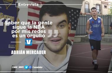 """Entrevista a Adrián Mercader: """"Saber que la gente sigue la NBA por mis redes es un orgullo""""   Montaje: Santiago Arxé Carbona (VAVEL)"""