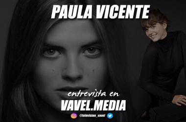 """Entrevista. Paula Vicente: """"En la actuación es importante la persona que cuenta la historia y quien la recibe"""""""
