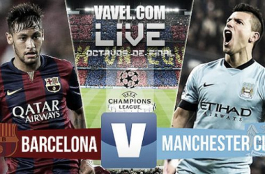 Live Champions League 2015 : le match FC Barcelone - Manchester City en direct