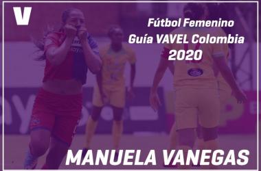 Guía VAVEL Fútbol Femenino: Manuela Vanegas