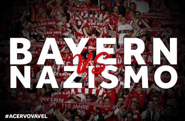 ACERVO VAVEL: Bayern de Munique e a luta contra o Nazismo
