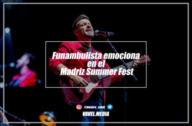 Funambulista emociona en el Madriz Summer Fest