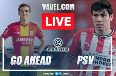 Go Ahead vs PSV: Live Stream, Score Updates and How to Watch Eredivisie Match