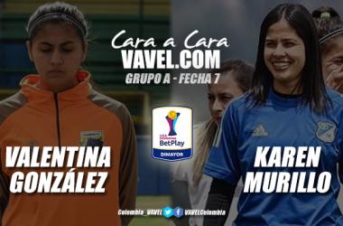 Cara a cara: Valentina González vs Karen Murillo