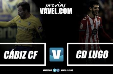 """Previa Cádiz CF - CD Lugo: Dos """"milongas"""" convertidas en realidades"""
