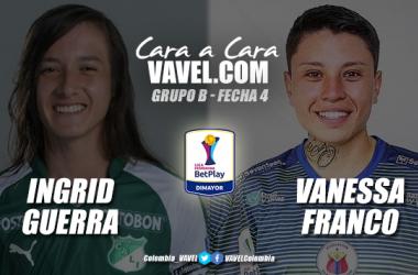 Cara a Cara: Ingrid Guerra vs Vanessa Franco