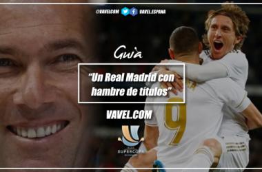 Guía VAVEL Supercopa de España 2020: un Real Madrid con hambre de títulos