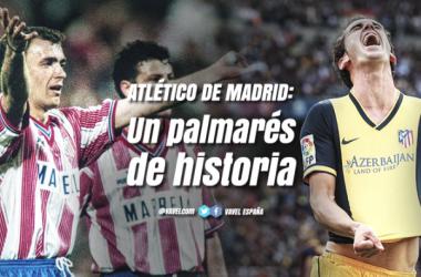 Guía VAVEL Atlético de Madrid 2017/2018: un palmarés de historia