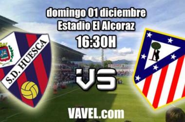 Huesca - Atlético de Madrid B: a continuar la senda en El Alcoraz