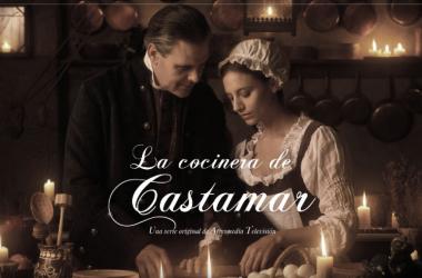 'La Cocinera de Castamar' llega a Atresplayer Premium el 21 de febrero