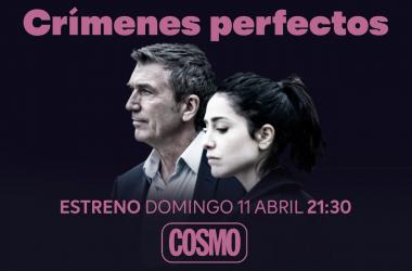 'Crímenes Perfectos' llega a COSMO el domingo 11 de abril