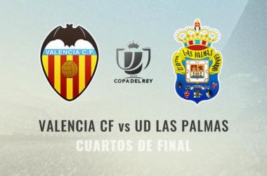 Valencia y Las Palmasse enfrentarán en los cuartos de la Copa del Rey