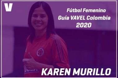 Guía VAVEL Fútbol Femenino: Karen Murillo