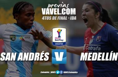 Previa Real San Andrés vs Independiente Medellín: la apertura de los cuartos de final