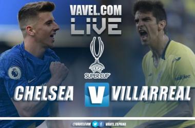 Resumen Chelsea vs Villarreal por la Supercopa de Europa 2021 1(6) - 1(5)