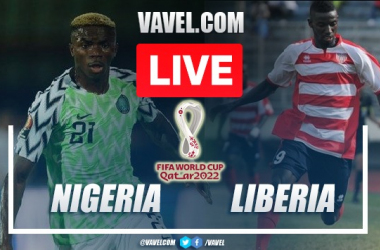 Goals and Highlights: Nigeria 2-0 Liberia in 2022 World Cup Qualifiers