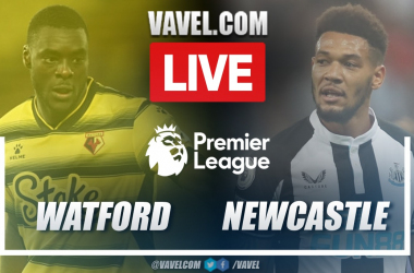 Watford vs Newcastle: Live Stream, Score Updates and How to Watch Premier League Match