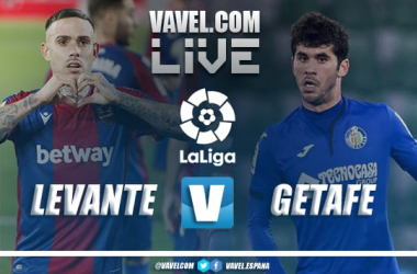 Levante vs Getafe EN VIVO y en directo online en LaLiga 2021