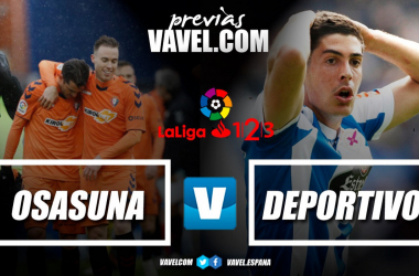 Osasuna vs Deportivo de La Coruña // VAVEL.com
