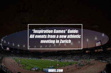 """""""Inspiration Games"""" Guide: All events from a new athletic meeting in Zurich"""