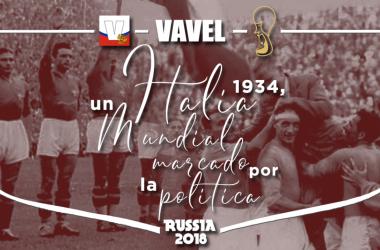 Italia 1934, un Mundial marcado por la política
