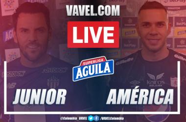 Resumen y goles: Junior de Barranquilla vs. América de Cali (1-2) por Superliga