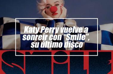 """Katy Perry vuelve a sonreír con """"Smile"""", su último disco"""