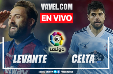 Goles y resumen del Levante 0-2 Celta de Vigo en LaLiga 2021