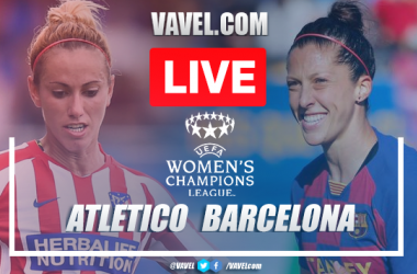 As It Happened: Atlético Madrid Femenino 0-1 Barcelona Femení in the UEFA Women's Champions League