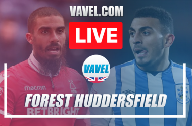Nottingham Forest 3-1 Huddersfield Town: As it happened