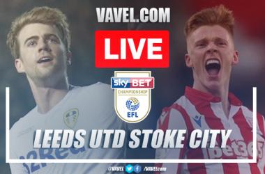 As it happened Leeds United 5-0 Stoke City: Five-Star performance sends Leeds top