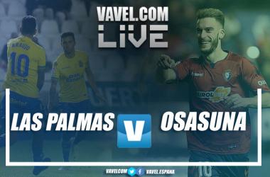 LIVE Las Palmas - Osasuna en vivo y en directo online. Montaje: VAVEL