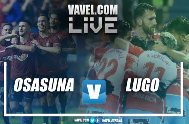 LIVE Osasuna vs Lugo. Montaje: VAVEL