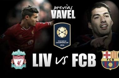 Previa Liverpool FC - FC Barcelona: amistoso de alto nivel