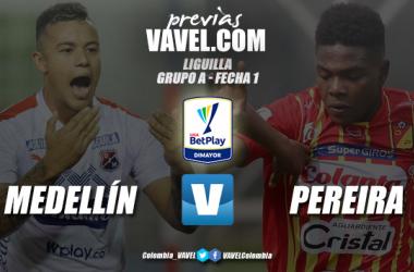 Previa Independiente Medellín vs Deportivo Pereira: empieza la lucha por un cupo a Copa Suramericana