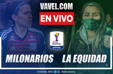 Resumen: Millonarios 0-0 La Equidad en la fecha 1 del grupo A por Liga Femenina 2021