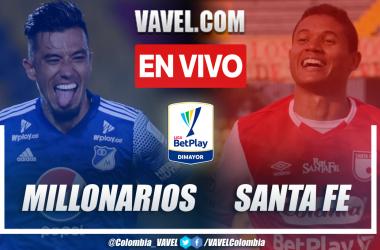 Resumen Millonarios vs Santa Fe (0-1) por la fecha 4 de la Liga BetPlay 2021-II